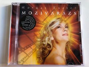 Horgas Eszter – Mozivarázs / Rómeó És Júlia, Desperado, Titanic, James Bond, Robin Hood... / Lazlo Co. Audio CD 2004 / B68687-2