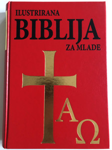 Ilustrirana Biblija za Mlade by Zbigniew Freus / Croatian large family illustrated Bible / Verbum / Hardcover Red / Illustated Bible for teens-young people (9789532351026)