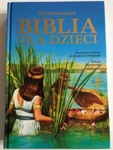 Ilustrowana Biblia dla Dzieci by Zbigniew Freus / Polish Children's Illustrated Bible / Vocatio 2004 / Hardcover (9788378291039)