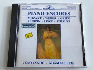 Piano Encores - Mozart, Weber, Grieg, Chopin, Liszt, Strauss - Jeno Jando, Adam Fellegi / Hungaroton Classic Audio CD 1995 Stereo / HRC 135