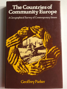 The Countries of Community Europe by Geoffrey Parker - A geographical survey of contemporary issues / St. Martin's Press 1979 / Hardcover (0312170378)