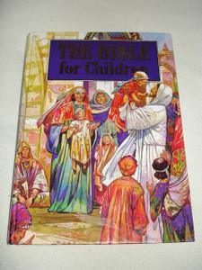 The Bible for Children / A CLASSIC CHILDREN'S BIBLE, Large Print, Simple Sentences
