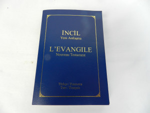 Turkish / French Bilingual New Testament - Turc / Francais - Turkce / Frasizca