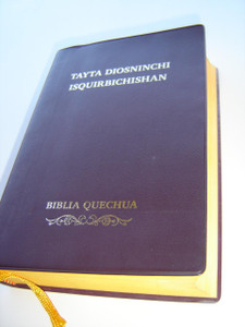 Quechua Bible / Biblia Quechua / Tayta Diosninchi Isquirbichishan / QUECHUA DEL HUALLAGA