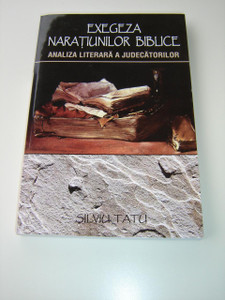 Romanian Bible Study Book - Exegesis of biblical narrative / Exegeza Naratiunilor Biblice