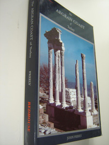 The Aegean Coast of Turkey by John Freely / Redhouse Turkey Guide series