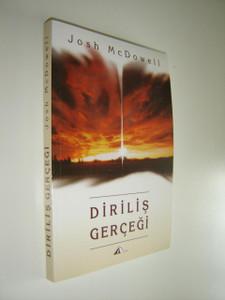 Dirilis Gercegi / Resurrection Truth / by Josh McDowell / TURKISH Language EDITION