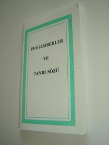The Prophets and the Word TURKSIH Edition / Peygamberler Ve Tanri Sozu