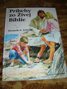 Slovak Children's Bible / Pribehy zo Zivej Biblie / By Kenneth N. Taylor