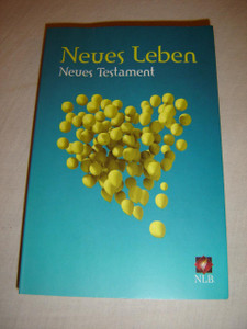 German New Testament / Neues Testament Neues Leben / German New Living Translation