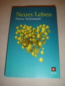 German New Testament / Neues Testament Neues Leben / German New Living Translation