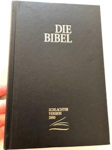 German Bible / Schlachter Version with references and Study notes / Schwarz / Version 2000 Neue revidierte Fassung / Mit Parallelstellen und Studienhilfen