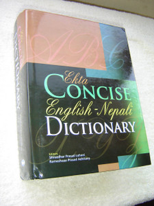 EKTA Concise Academic ENGLISH - NEPALI Dictionary / HUGE Bilingual dictionary that provides meanings of English words and expressions in Nepali