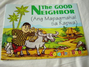 THE GOOD NEIGHBOOR a parable of Jesus - Ang Mapagmahal sa Kapwa