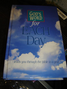 GOD'S WORD for EACH DAY / leads you through the Bible in a year / GW Bible World Publishing