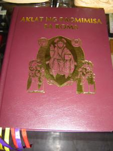 Tagalog Catholic Liturgy Book / AKLAT NG PAGMIMISA SA ROMA