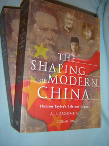 The Shaping of Modern China 1-2 / Hudson Taylor's Life and Legacy
