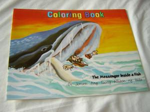 The Messenger Inside a Fish - Si Jonas: Ang Taong Nilulon ng Isda / English - Tagalog Bible Story Coloring Book