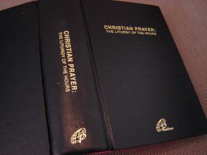 Christian Prayer: The Liturgy of the Hours / Morning - Evening - Daytime - Night Prayer Book