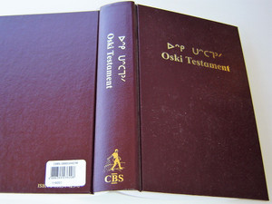 The New Testament in Western CREE Language / Oski Testament  / Canada / Traditional Cree Syllabics and the Latin Script Mirrored