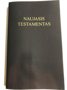 Naujasis Testamentas / Lithuanian New Testament / Gute Botschaft Verlag 2008 / GBV 35200 / Paperback / Versta is: Novum Testamentu Graece (9783866981331)