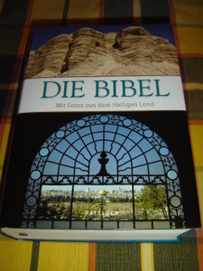 German Bible with Photos from the Holy Land / Die Bibel Mit Fotos aus dem Heiligen Land