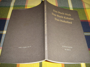Zurcher Bibel:  Das Buch Hiob - Das Buch Kohelet - Das Hohelied / Fassung 1996