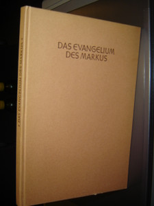 The Gospel of Mark by Martin Luther in German Language with Illustrations / Das Evangelium...