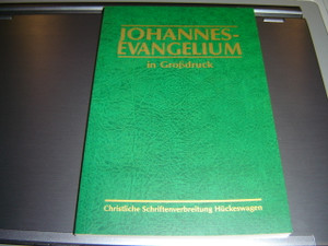Johannes Evangelium in Grossdruck / Large Print Gospel of John / German Large Print Edition Evangelium of John