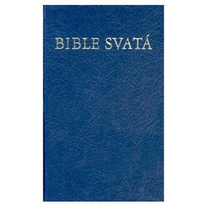 Bible Svata: Czech Bible-FL Kralice 1613 [Hardcover] by American Bible Society