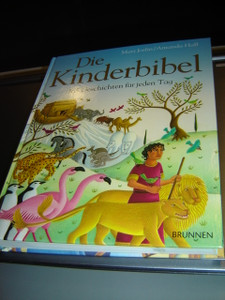 German Children's Bible Stories for Each Day of the Year / Die Kinderbibel 365 Geschichten fur jeden Tag