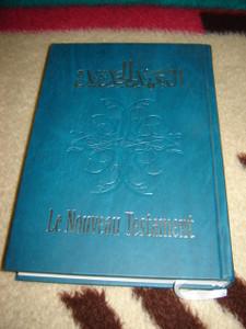 Arabic - French New Testament Large Format / Le Nouveau Testament Arabe - Francais