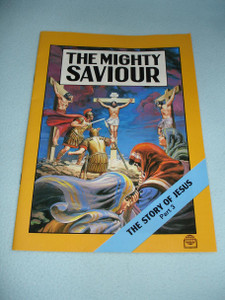 The Mighty SAVIOUR - The Story of Jesus PART 3 / Comic Strip Bible Portion for Children