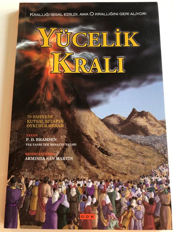 Yücelik Krali - King of Glory - 70 Bible Stories for Children / Turkish Language Edition by P. D. Bramsen (9786055739904)