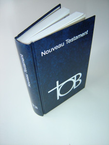 French TOB New Testament / Nouveau Testament / Les Editions du Cerf SB2391