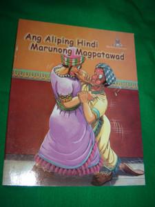 The Unforgiving Servant / TAGALOG - English Bilingual Children's Bible