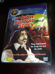 The John Bunyan Story / The True Story of the Author of The Pilgrim's Progress