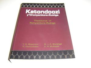 Katondoozi y'Orunyankore - Rukiga / Thesaurus of Runyankore - Rukiga Language
