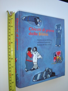 Italian Children's Bible / Chicchi di grano dalla Bibbia - Grains from the Bible / Illustrati da Kees de Kort