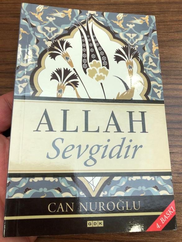 "Allah Sevgidir by Can Nuroglu / A presentation of the Gospel ""God is Love"" written by a Christian Turkish Believer (9786055739645)"