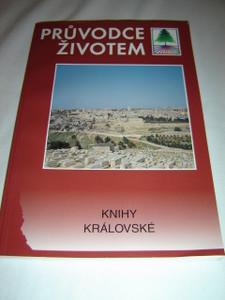 Czech Life Application Study Bible Portion 1 and 2 Kings / Pruvodce Zivotem / Knihy Kralovske / Column References, Study Notes