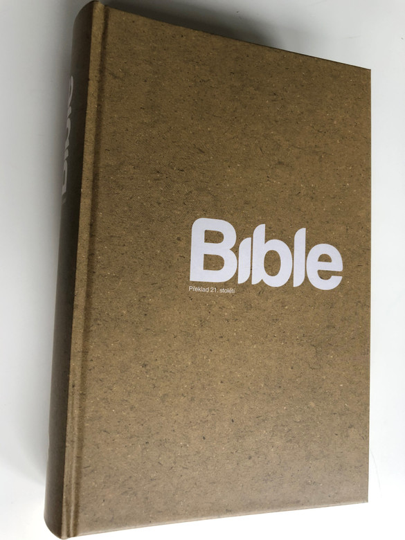 Czech Large Print Bible XL / BIBLE21 / Bible - překlad 21. století / Hardcover / Biblion 2009 (9788087282069)