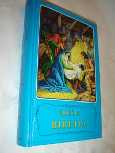 Croatian Children's Bible / Djecja Biblija - Biblijske Price U Slikama Borislav Arapovic i Vera Mattelmaki