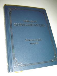 Lithuanian Concordance to the Holy Bible / Biblijos Konkordancija / Sventojo Tasto rodykle / Medziaginis Virselis