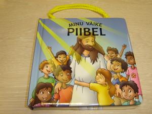 Estonian Board Book Children's Bible for 2-6 Year Olds / Minu Vaike Piibel jutustab 23 lihtsat piiblilugu