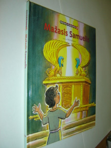 Lithuanian Children's Bible Series - Book 19 - The Story of Samuel / Mazasis Samuelis