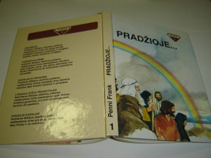 Lithuanian Children's Bible 1 / Pradzioje... Biblijos skaitiniai patiems maziausiems / Penni Frank