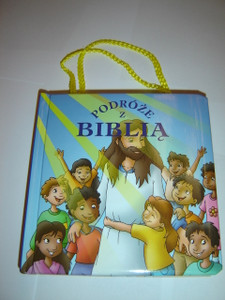 Polish Children's Bible for 2-5 Year Olds to Carry Around / Podroze z Biblia