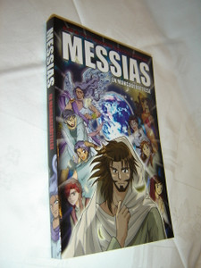 MANGA MESSIAH Messias: en mangaberättelse Swedish Language Edition / Hidenori Kumai, Kozumi Shinozawa, Atsuko Ogawa, Chihaya Tsutsumi / Swedish Christian Comic Strip Book great for Teenagers