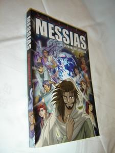 MANGA MESSIAH Messias: en mangaberättelse Swedish Language Edition / Hidenori Kumai, Kozumi Shinozawa, Atsuko Ogawa, Chihaya Tsutsumi / Swedish Christian Comic Strip Book great for Teenagers